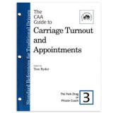 <i>by the Carriage Association of America</i><br> Volume III covers proper turnout for a Park Drag or Private Coach. PB 8 pp.