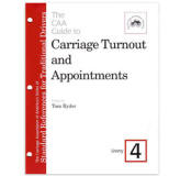 <i>by the Carriage Association of America</i><br> Volume IV describes the proper dress for grooms accompanying various types of carriages. Tips for a country turnout are also included. PB 8 pp.