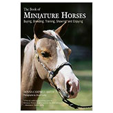 <i>by Donna Campbell Smith</i><br>An introduction to the buying, caring for, training, and breeding of miniature horses.  Offers tips on competing minis in hand and in harness. HB 136pp.