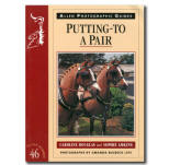<i>by Caroline Douglas and Sophie Adkins</i><br> A guide to safety and correctly harnessing a pair of horses.  Includes tips on selecting a carriage, pair harness, and putting to.  PB 32 pp.